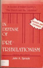 In-Defense-of-Pretribulationism-John-Sproule