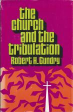 The-Church-and-the-Tribulation-Robert-Gundry