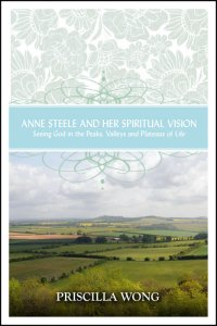 anne-steele-and-her-spiritual-vision-priscilla-wong