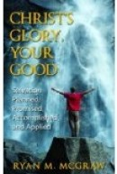 christ's-glory-your-good