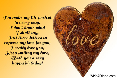You Make My Life Perfect In Love Birthday Message
