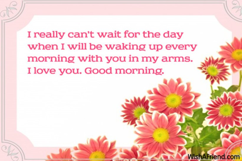 Good Morning Message For Girlfriend, I really can't wait for the