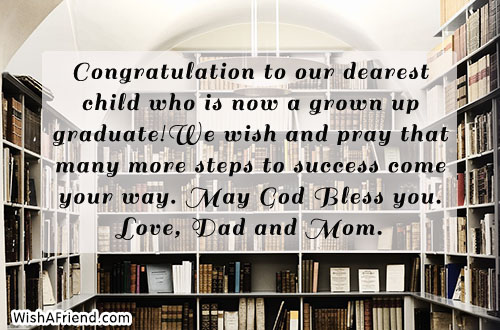 Congratulation To Our Dearest Child Who Graduation Message From Parents