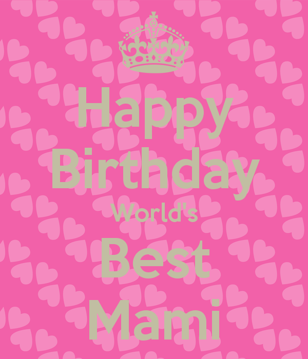 Birthday Wishes For Mami Page 3