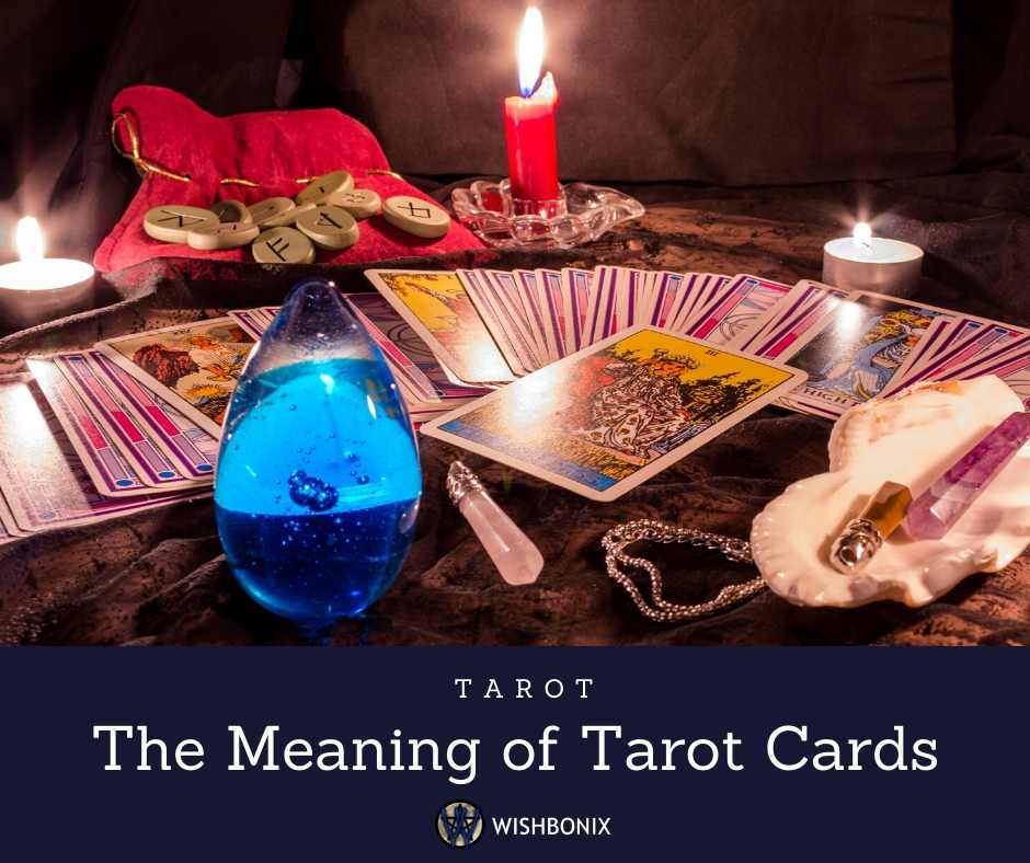 The Meaning of Tarot Cards