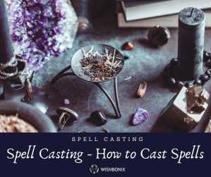 Spell Casting - How to Cast a Spell
