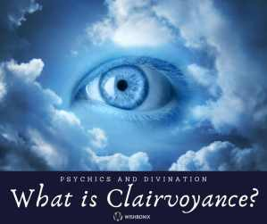 Clairvoyance Guide
