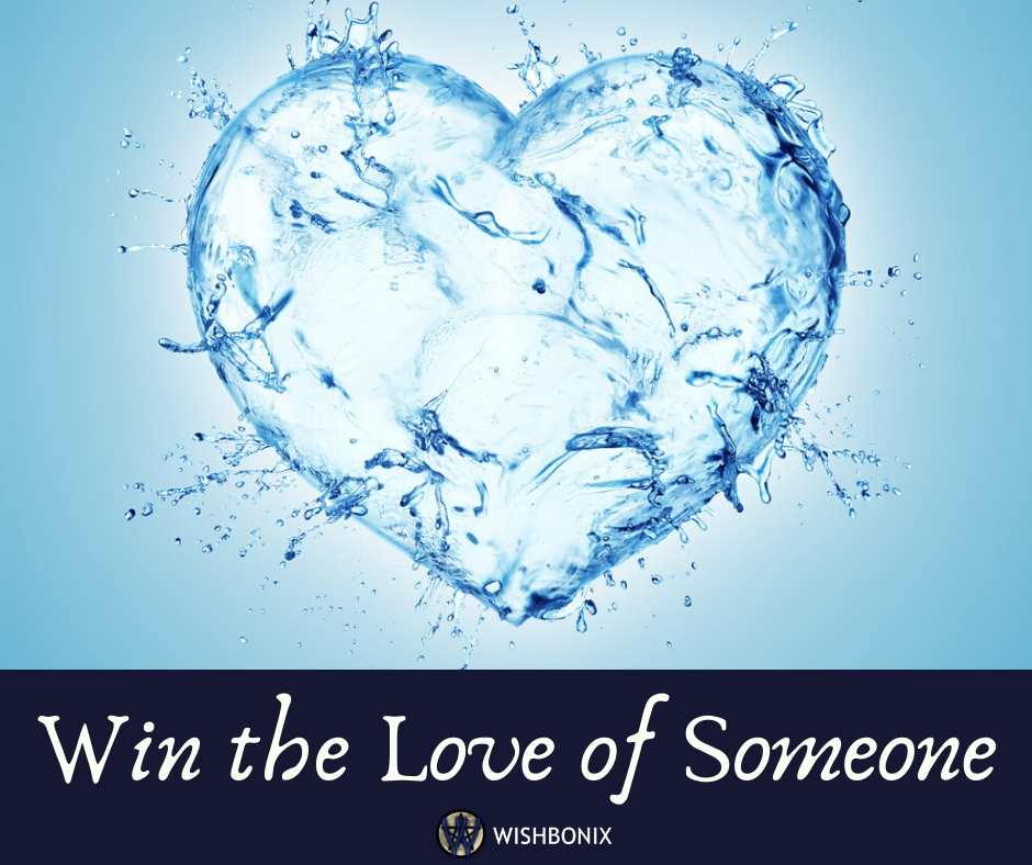 Win the Love of Someone you love