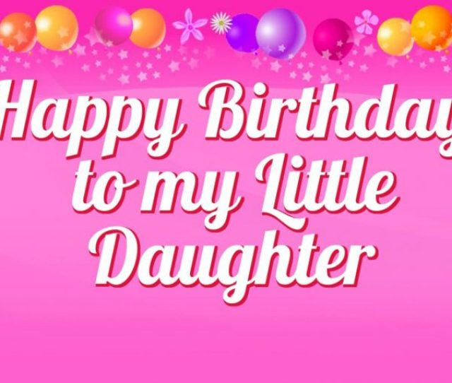 Best Birthday Wishes For Daughter Happy Greetings Quotes Messages