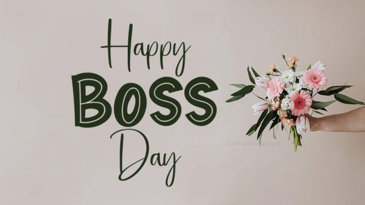 60+ Boss Day Wishes, Messages and Quotes | WishesMsg