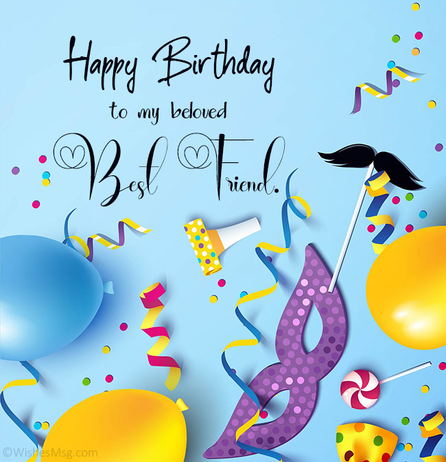 Birthday Wishes For Best Friend Male And Female Wishesmsg