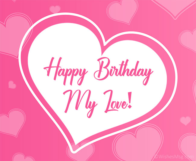 60 Romantic Birthday Love Messages - WishesMsg