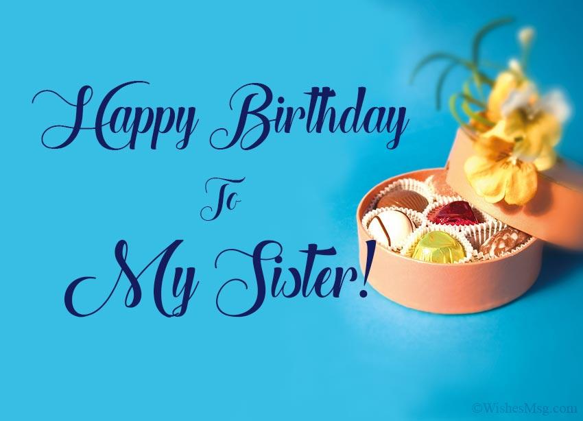 160 Birthday Wishes For Sister Happy Birthday Sister Wishesmsg