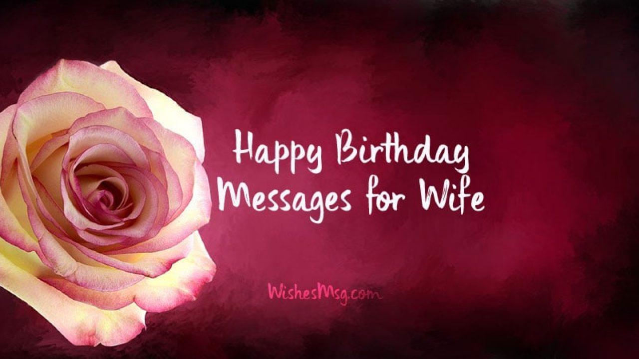 100 Happy Birthday Wishes For Wife Wishesmsg