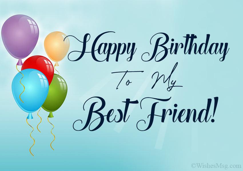 80 Happy Birthday Wishes For Friend Wishesmsg