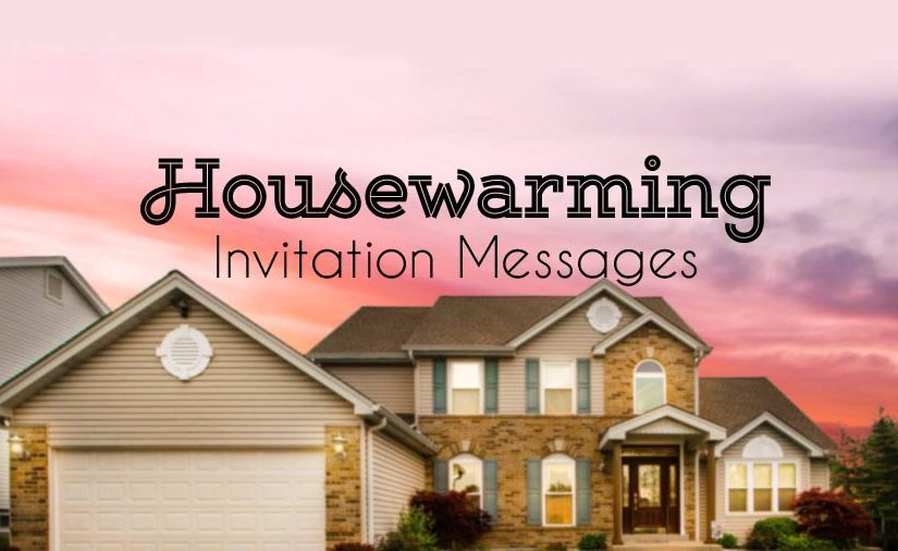 Housewarming Invitation Messages And Wording Ideas WishesMsg