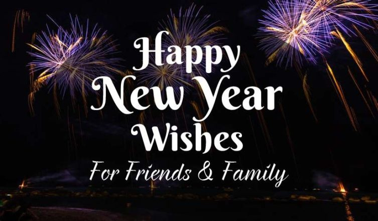 90+ New Year Wishes For Friends and Family (2020) - WishesMsg