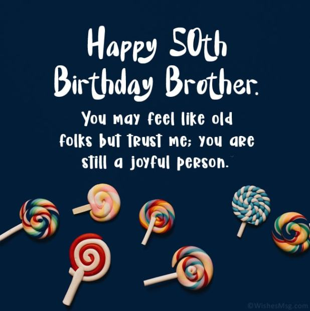 happy 50th birthday brother