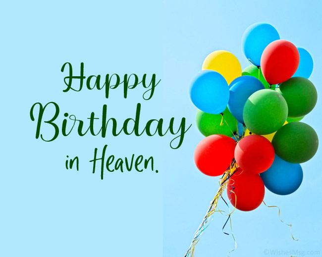 90 Happy Birthday In Heaven Heavenly Birthday Wishes