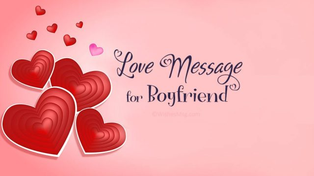 Love Messages for Boyfriend - Sweet and Romantic  WishesMsg
