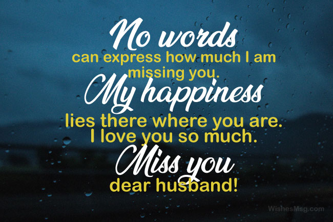 Missing You Husband Messages And Quotes Wishesmsg