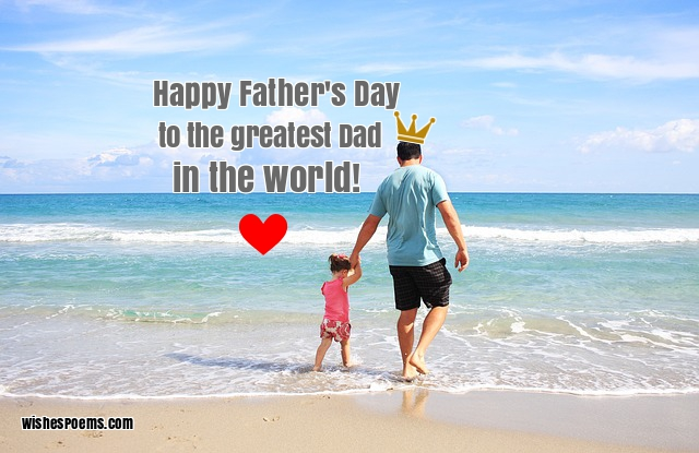 Happy Fathers Day Messages - Father's Day Wishes