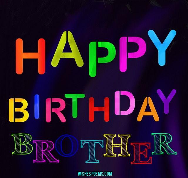happy birthday wishes to brother