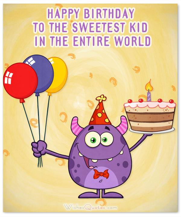 Amazing Birthday Wishes For Kids By Wishesquotes