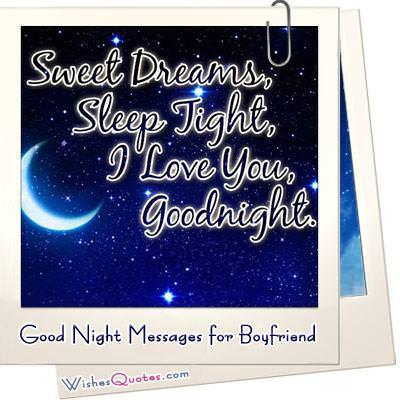30 Dream Worthy Goodnight Messages For Your Dreamboat Boyfriend