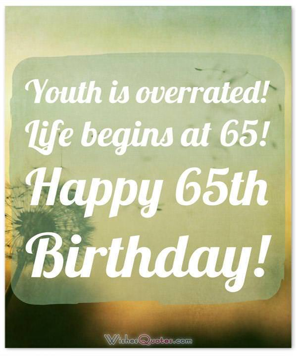 65th Birthday Wishes And Birthday Card Messages Funny And Heartfelt