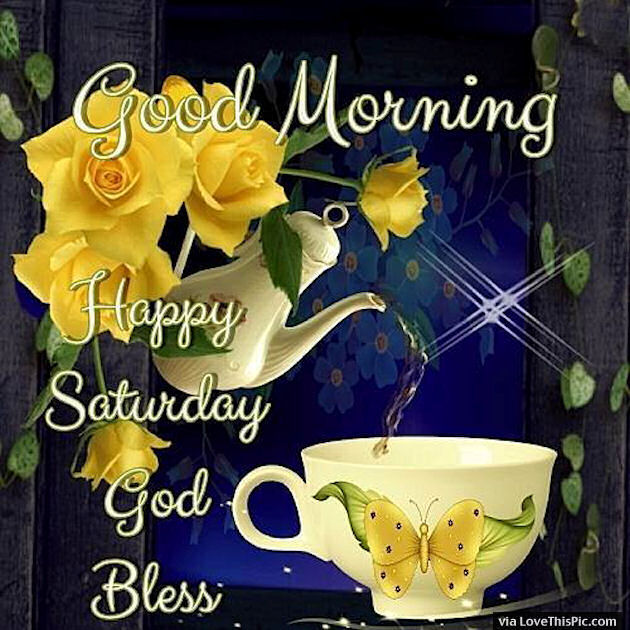 Image result for god bless saturday