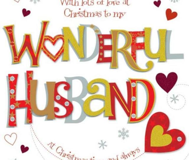 With Lots Of Love At Christmas To My Wonderful Husband