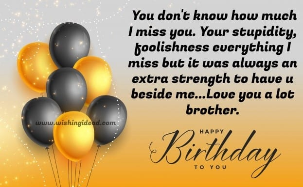 Happy Birthday Wishes for Brother Quotation
