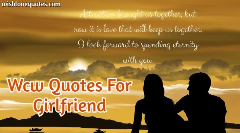 wcw quotes for girlfriend