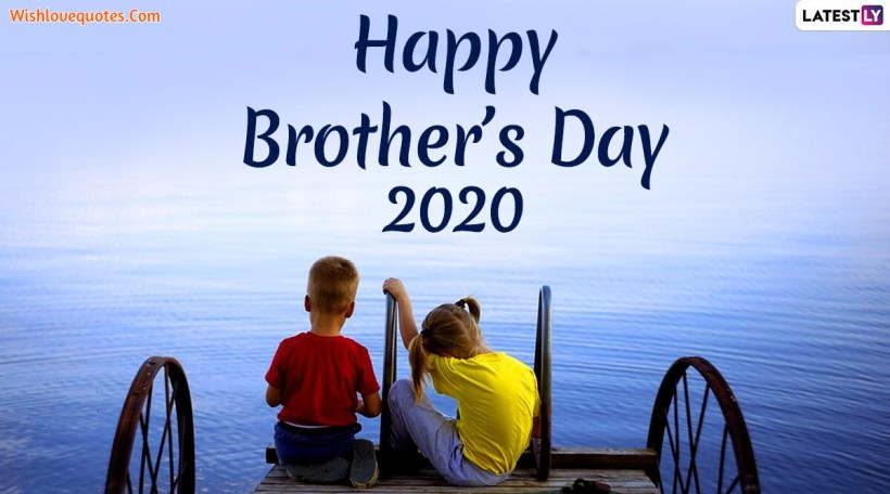 Happy Brothers Day Wishes