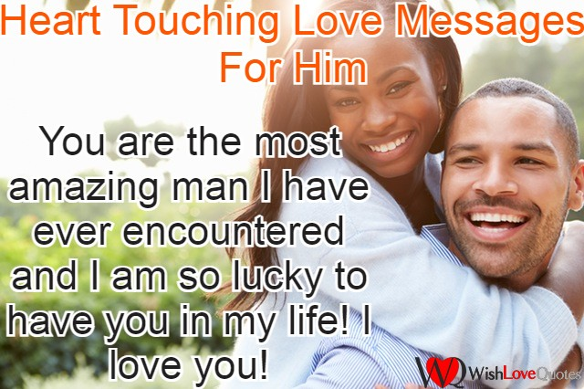 Sweet messages for him