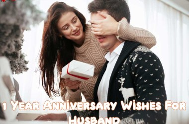 1 Year Anniversary Wishes For Husband