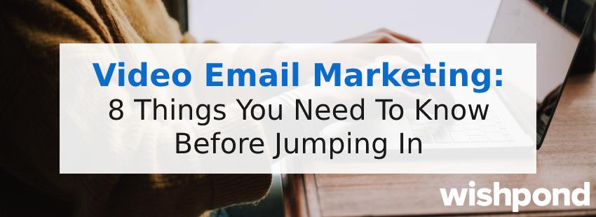 Marketing vidéo par e-mail 8 choses à savoir avant de vous lancer