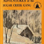 Adventures of the Sugar Creek Gang book cover