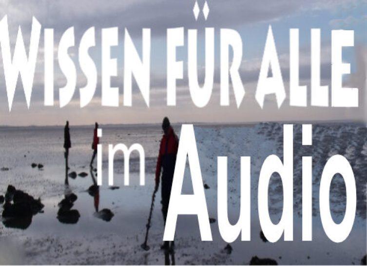 Wissen für alle im Audio - Folge 11