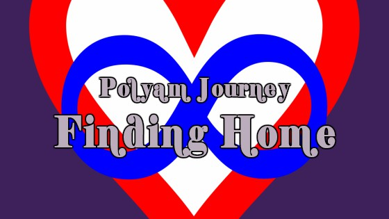 Polyam Journey Finding Home, Heart and Infinity Polyamorus symbol in red and blue on a midnight blue background.