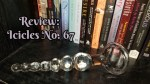 Review: Icicles No. 67 Clear Glass Anal Beads