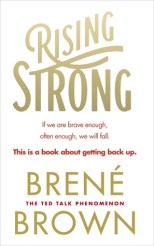 Rising Strong - Brené Brown