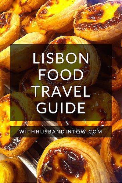 Lisbon Food Travel Guide