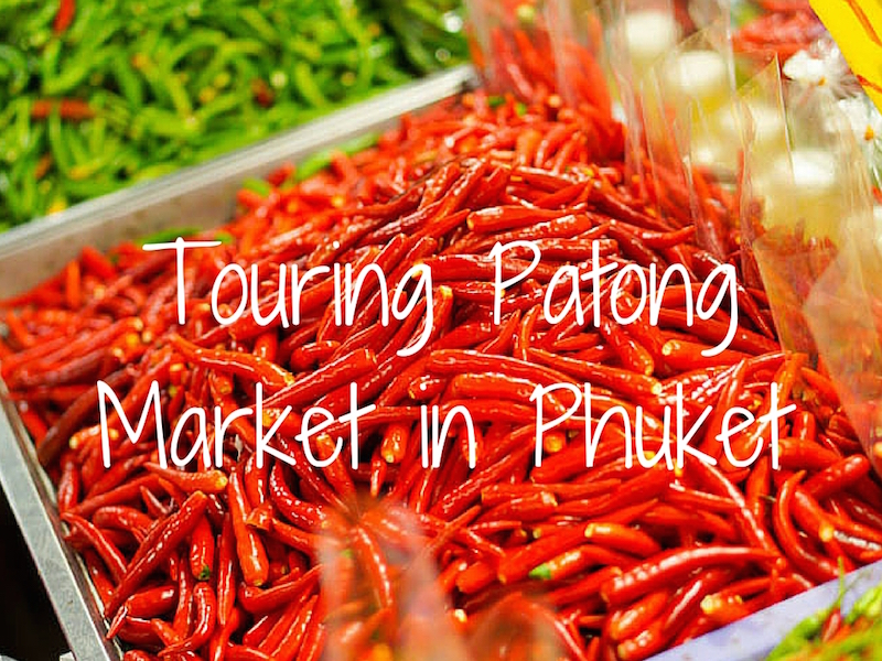 Patong Market – Phuket's Fresh Food Market