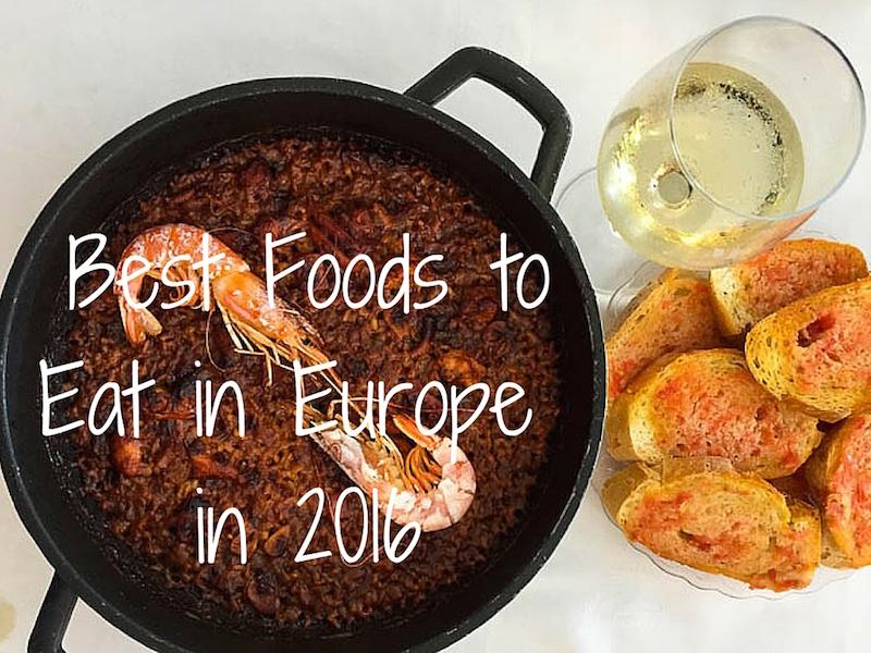 Best Foods to Eat in Europe in 2016