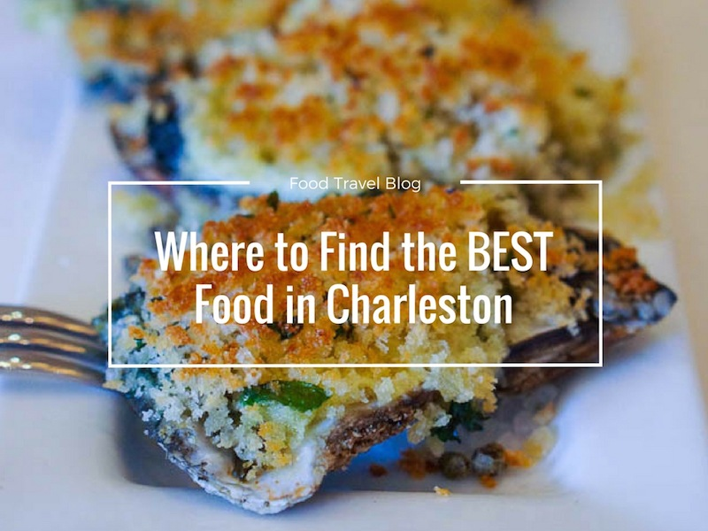 Where To Find the Best Food in Charleston