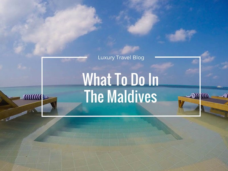 What To Do In The Maldives