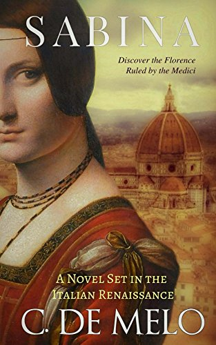 Historical fictions novels on the Medici family by Christine De Melo