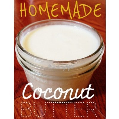 Homemade Coconut Butter | http://withpeanutbutterontop.com